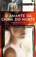 O Amante da China do Norte. Col. 50 Anos