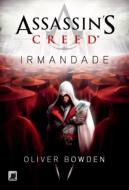 Assassin's Creed. Vol.02. Irmandade
