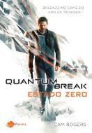 Quantum Break. Estado Zero
