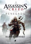 Assassin's Creed. Vol.04. Renegado