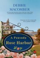 Pousada Rose Harbor, A - 1ª Ed. 2013