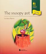 Snoopy Ant, The  - Col. Story Telling For Kids