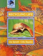 Recycling Life - Col. Science In English