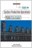 Surface Production Operations V.2