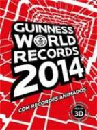Guinness World Records 2014 - Com Recordes Animados - 1º Ed. 2013